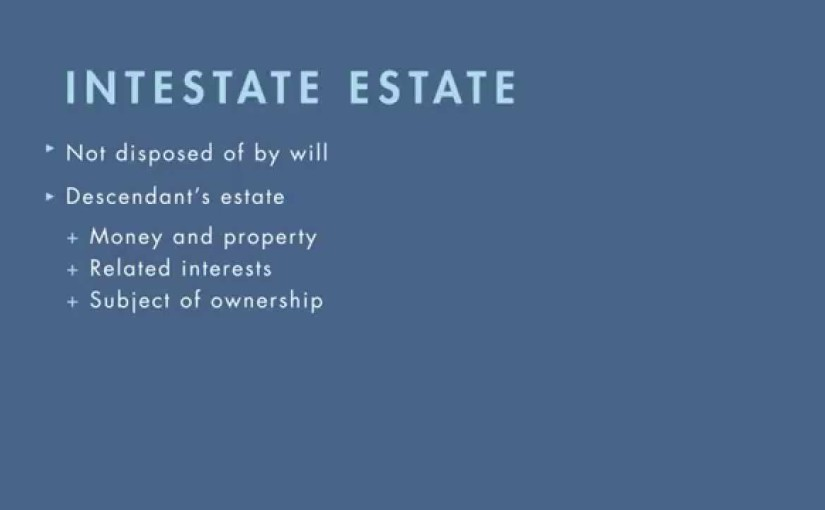 Wills, Trusts, and Estates Law tutorial: Distribution of Intestate Estate | quimbee.com